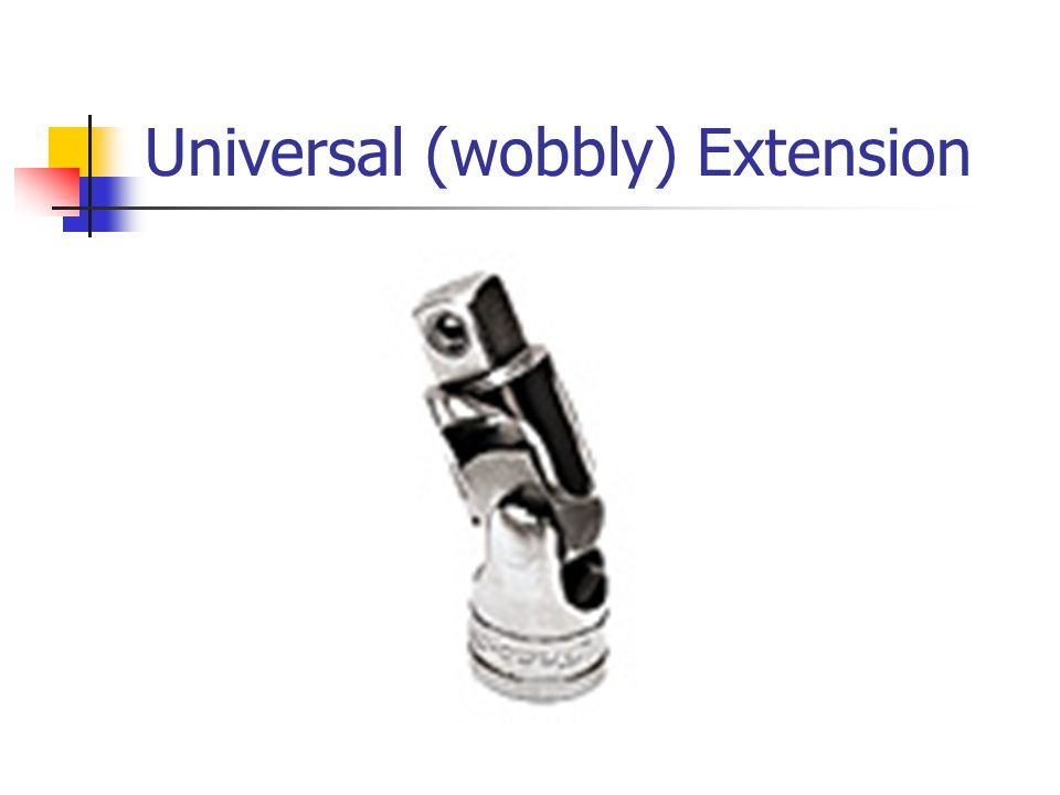 Universal (wobbly) Extension