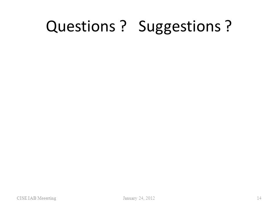 Questions Suggestions CISE IAB MeeertingJanuary 24,