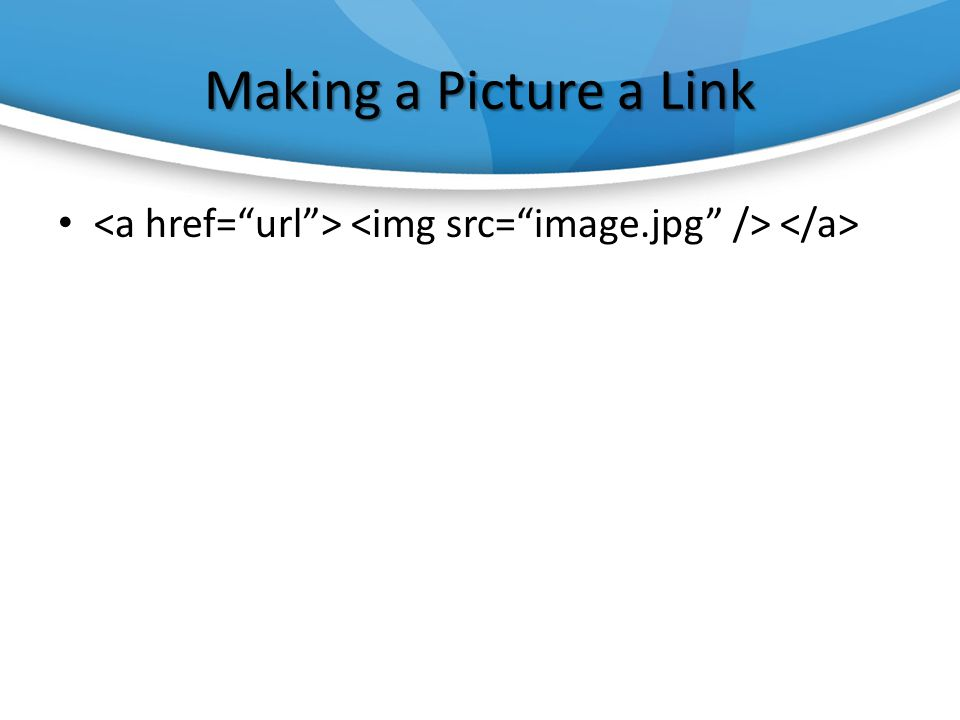 Making a Picture a Link