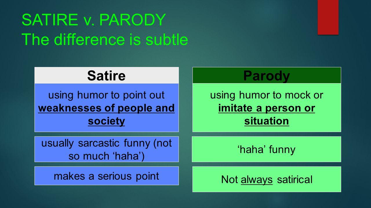 Satire Vs Parody Let S Look At The Nuances Satire V Parody The