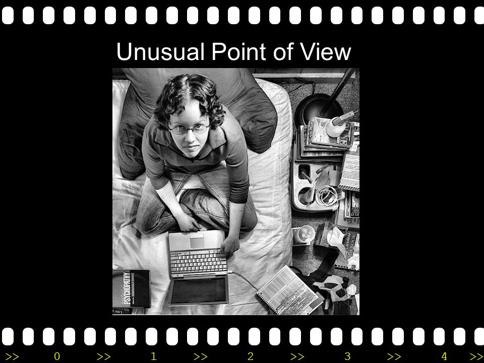 Unusual Point of View