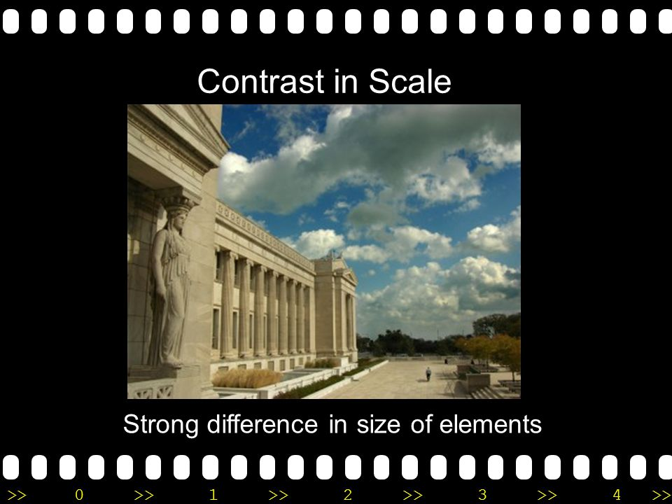 >>0 >>1 >> 2 >> 3 >> 4 >> Contrast in Scale Strong difference in size of elements