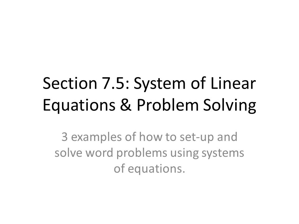 06 05 applications of systems of equations Some word problems using systems of equations involve mixing two quantities with different prices to solve mixture problems, knowledge of solving systems of equations is necessary most often, these problems will have two variables, but more advanced problems have systems of equations with three variables.
