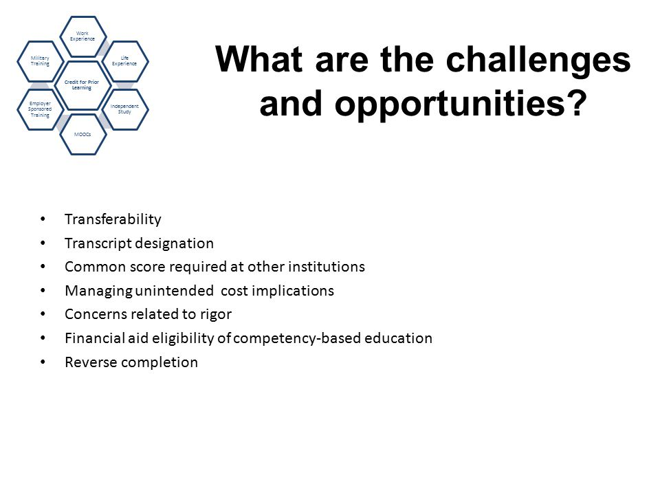 What are the challenges and opportunities.