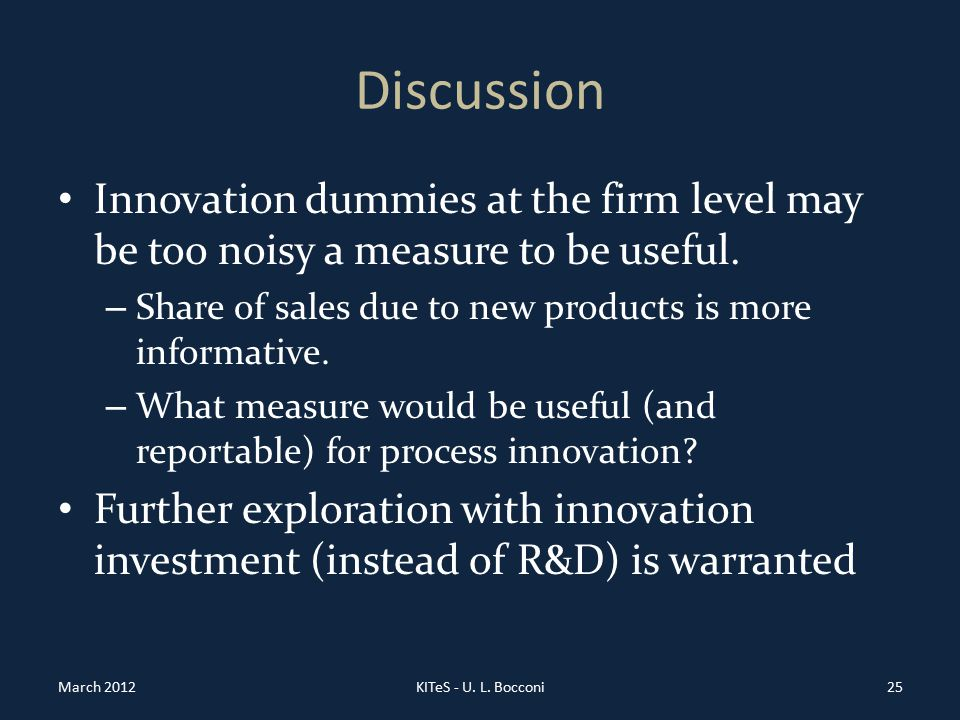 Discussion Innovation dummies at the firm level may be too noisy a measure to be useful.