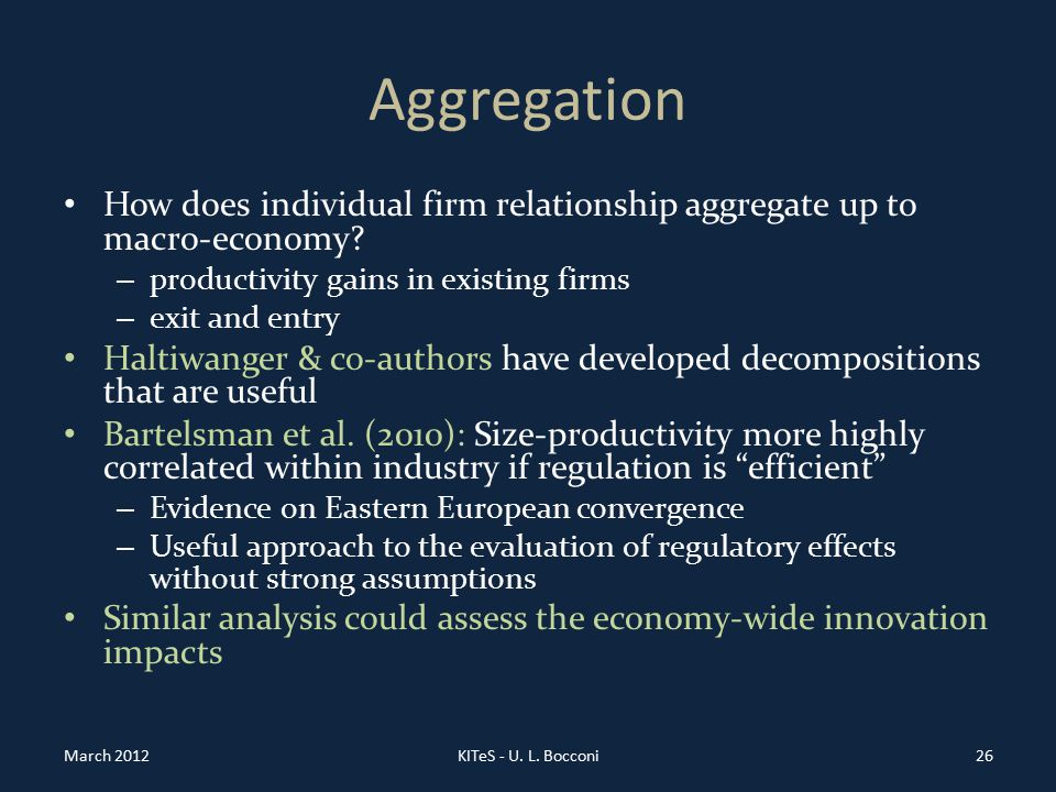 Aggregation How does individual firm relationship aggregate up to macro-economy.