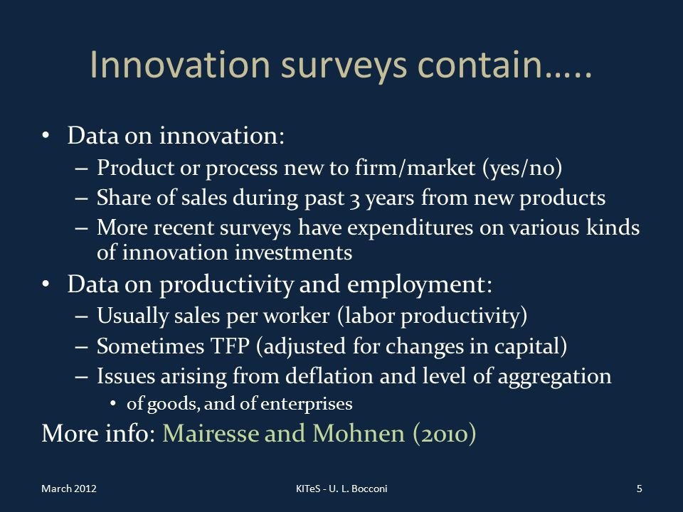 Innovation surveys contain…..
