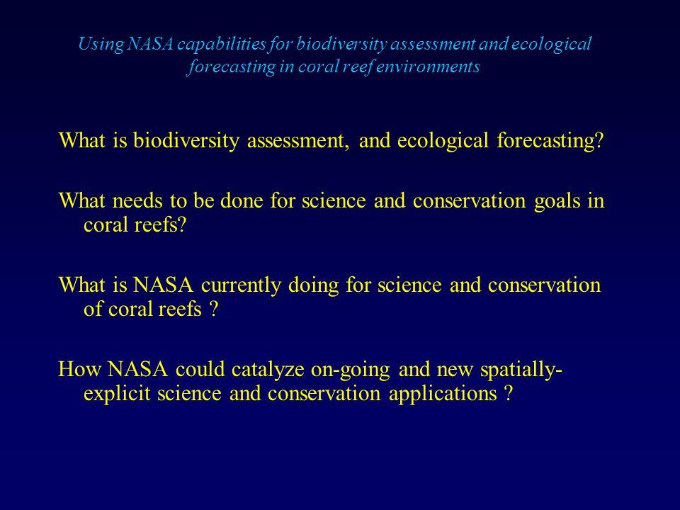 Using Nasa Capabilities For Biodiversity Assessment And