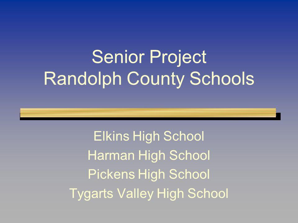 Senior Project Randolph County Schools Elkins High School