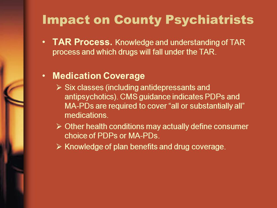 Impact on County Psychiatrists TAR Process.