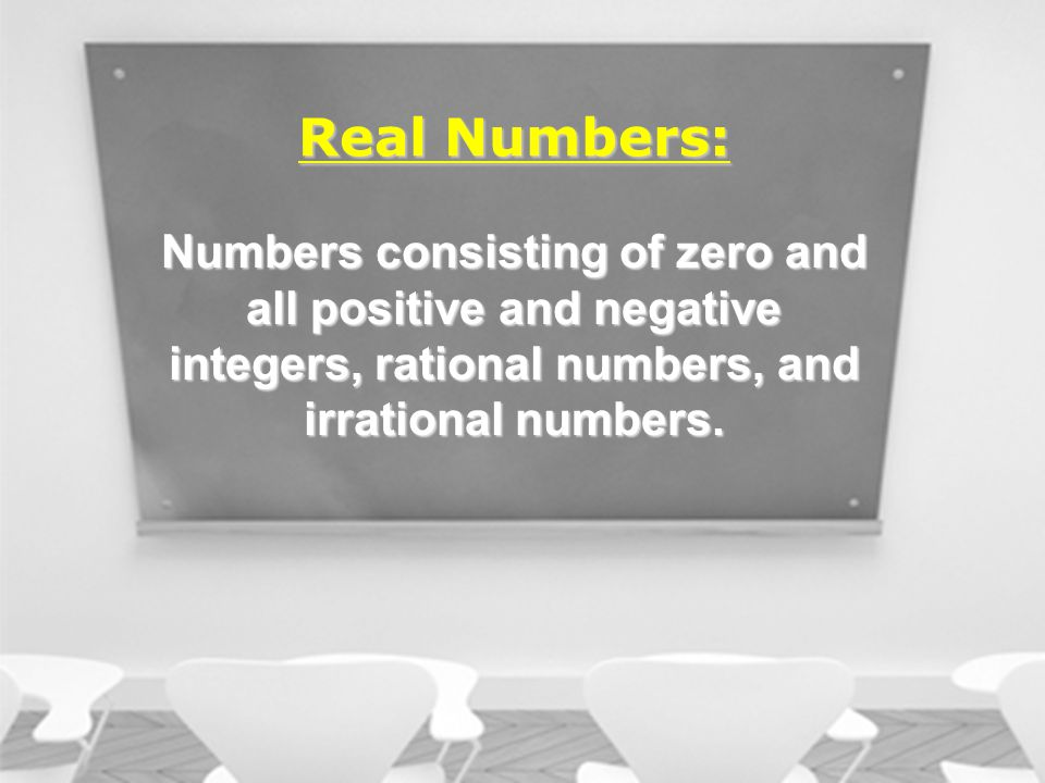 Numbers consisting of zero and all positive and negative integers, rational numbers, and irrational numbers.