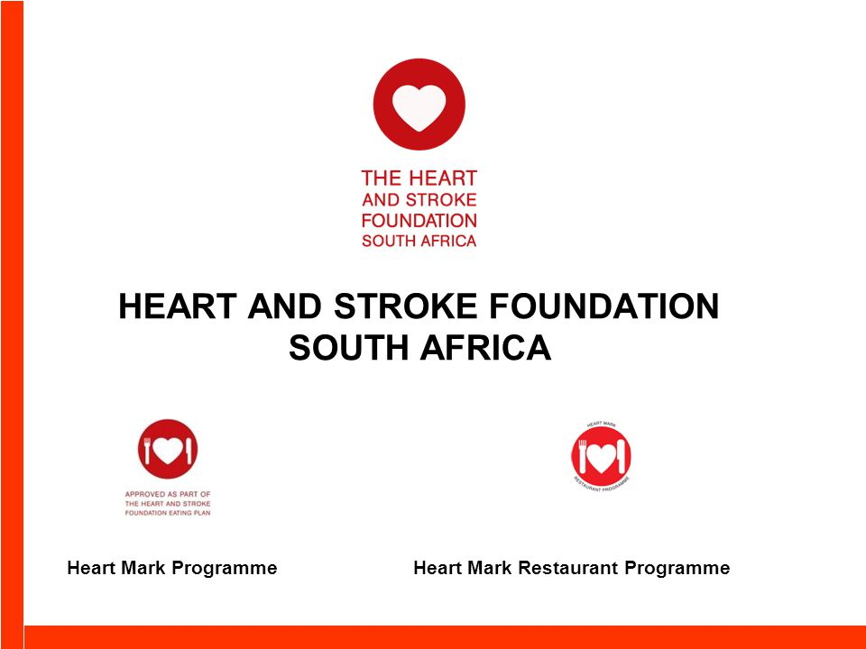 HEART AND STROKE FOUNDATION SOUTH AFRICA Heart Mark ProgrammeHeart Mark Restaurant Programme