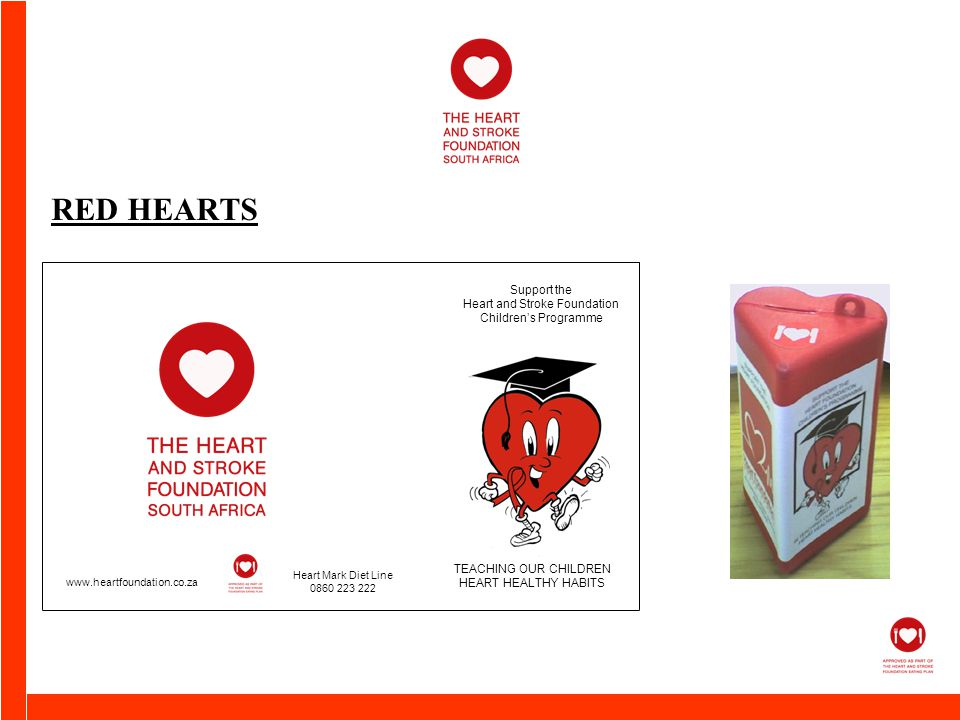 Support the Heart and Stroke Foundation Children's Programme TEACHING OUR CHILDREN HEART HEALTHY HABITS   Heart Mark Diet Line RED HEARTS