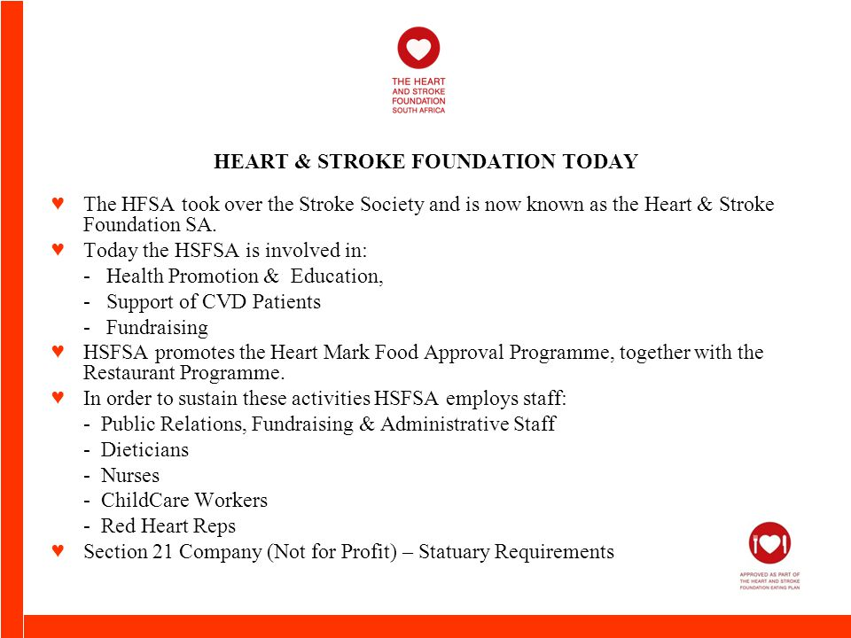 HEART & STROKE FOUNDATION TODAY ♥The HFSA took over the Stroke Society and is now known as the Heart & Stroke Foundation SA.