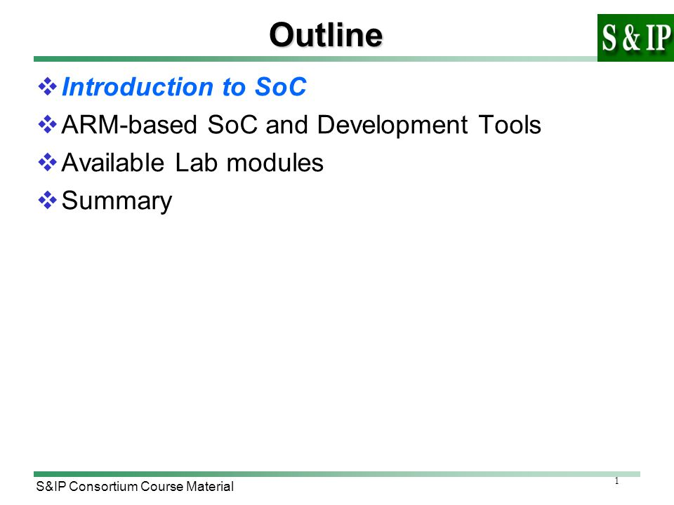 S&IP Consortium Course Material SoC Overview and ARM