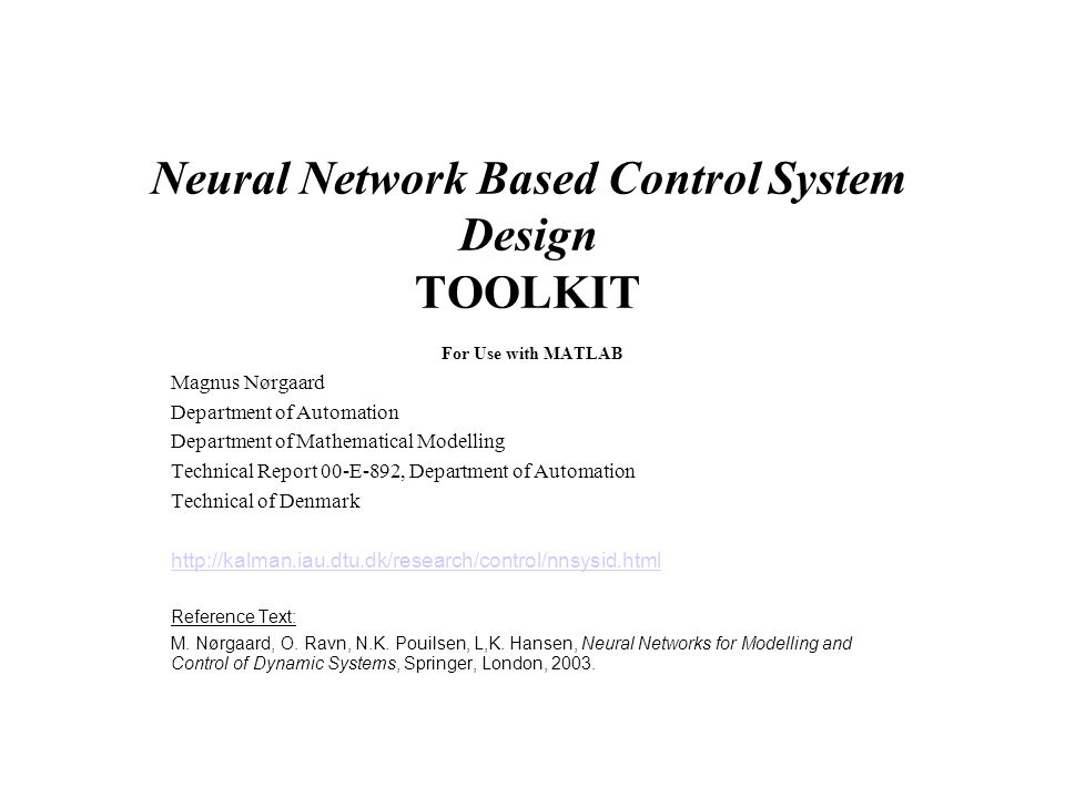 Neural Network Based Control System Design TOOLKIT For Use with