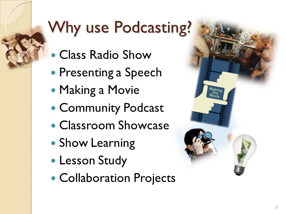 Why use Podcasting.