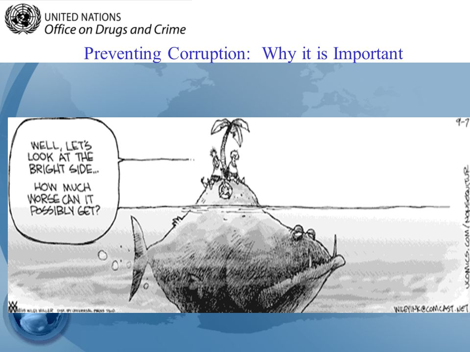 Preventing Corruption: Why it is Important