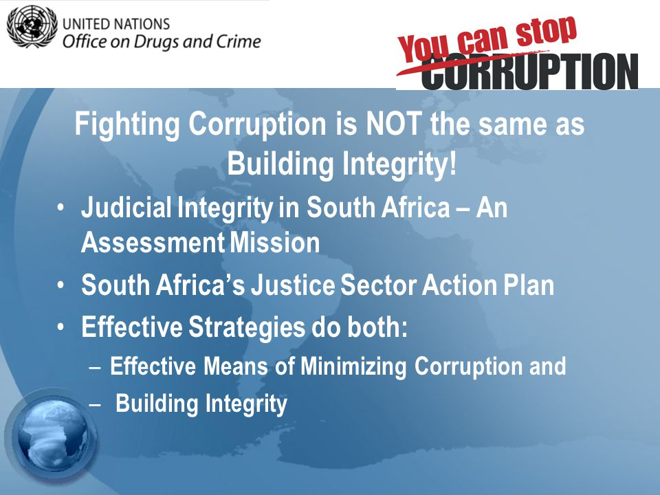 Fighting Corruption is NOT the same as Building Integrity.