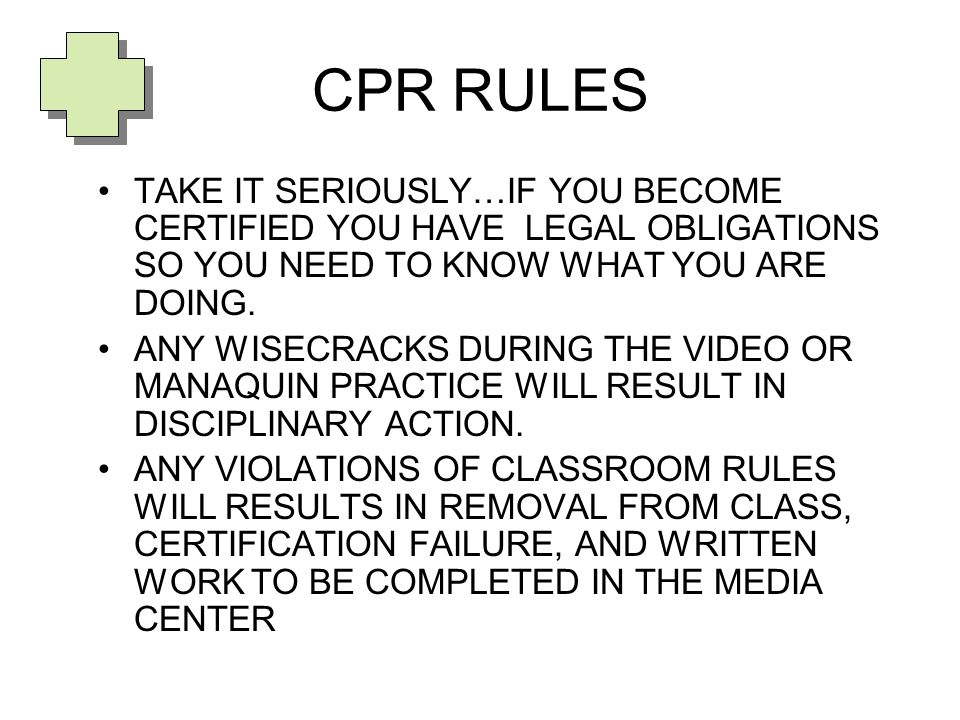 Cpr Rules Take It Seriouslyif You Become Certified You Have Legal