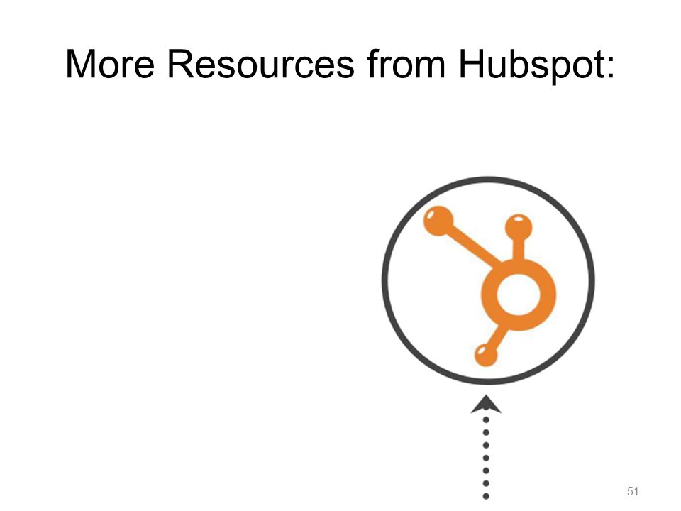 51 More Resources from Hubspot: