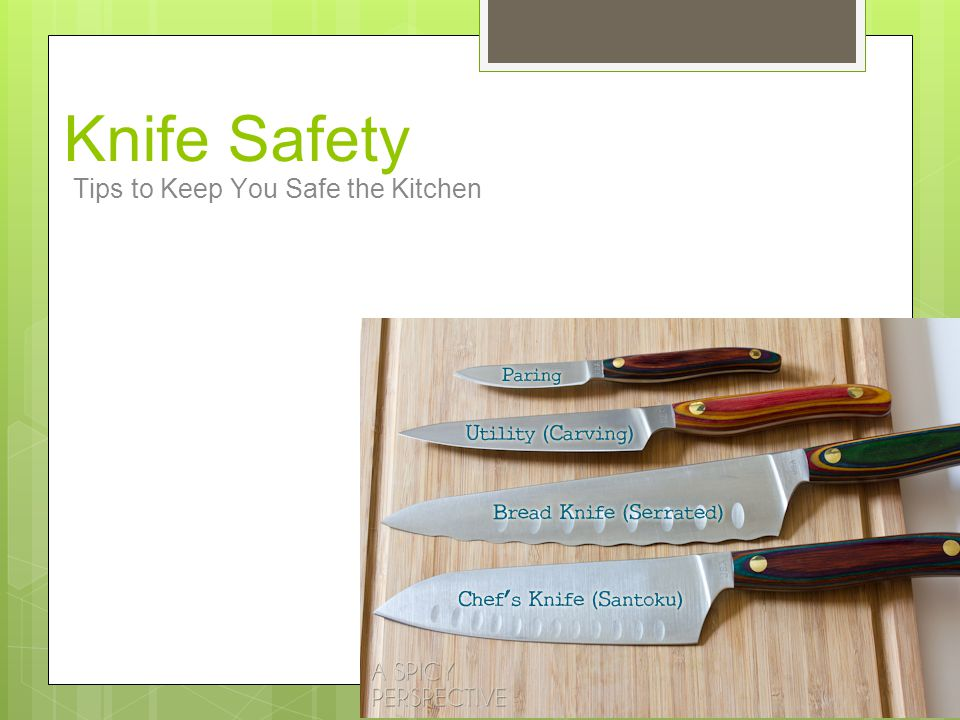 Knife Safety Tips to Keep You Safe the Kitchen