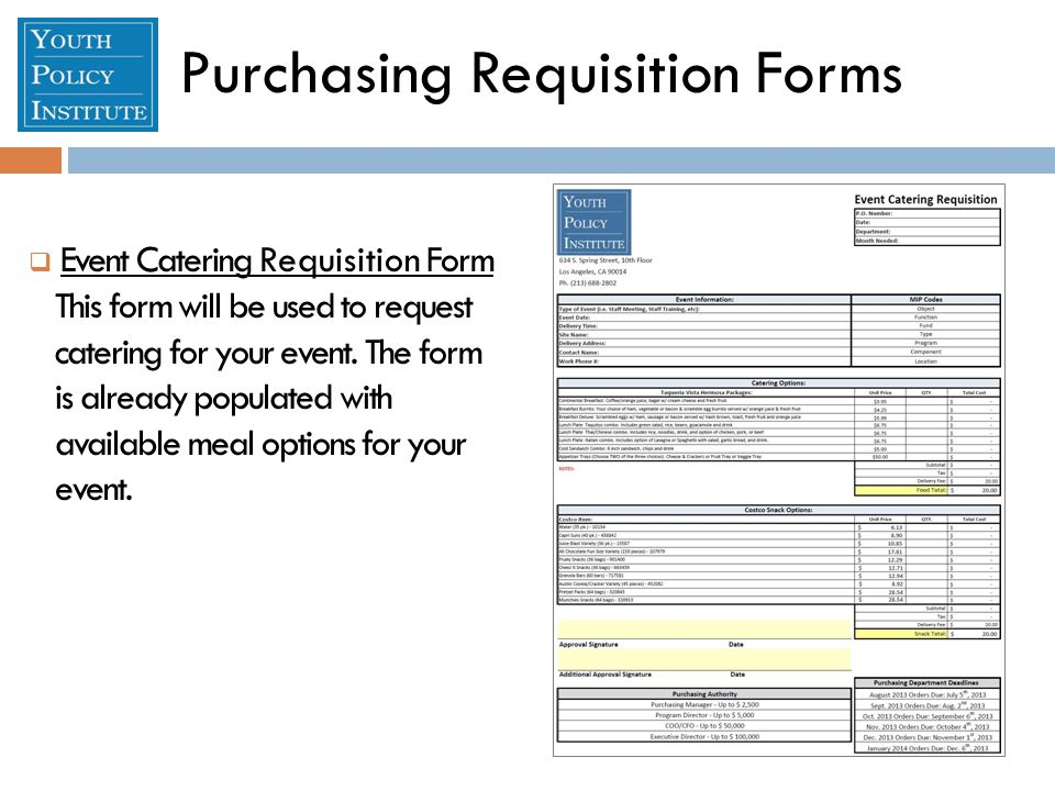 Purchasing Requisition Forms  Event Catering Requisition Form This form will be used to request catering for your event.