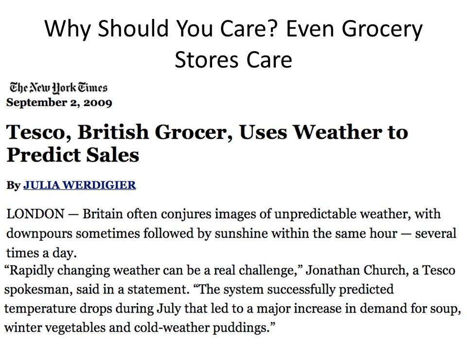 Why Should You Care Even Grocery Stores Care