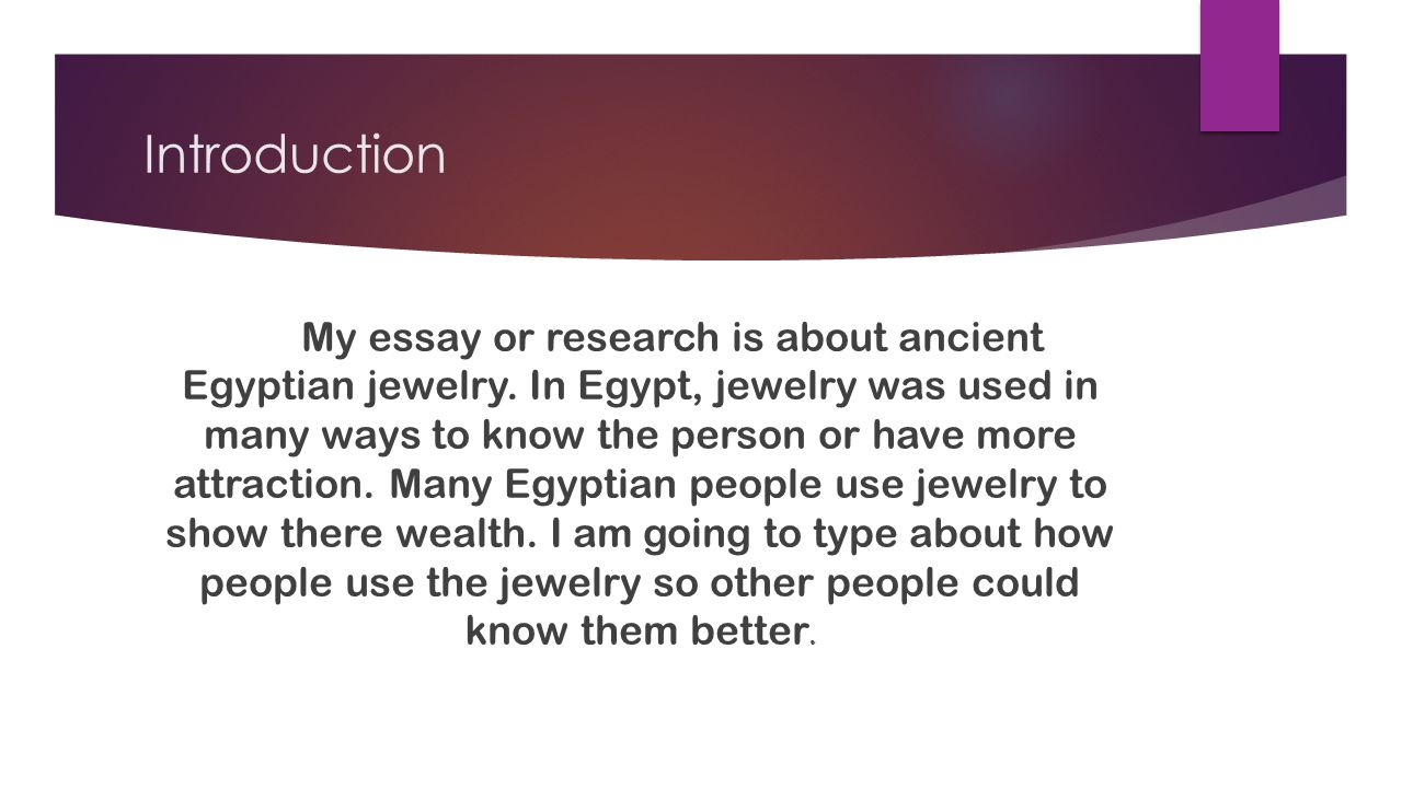 Ancient Egyptian Jewelry By Tania Cruz Ucsf Ppt Download Introduction My Essay Or Research Is About Ancient Egyptian Jewelry Persuasive Essay Sample High School also Have A Book Report Written For Me  Buy Literature Reviews