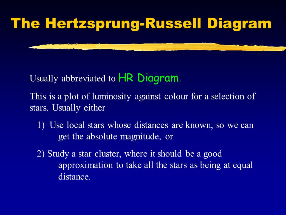 Introduction to astrophysics lecture 9 stellar classification and the hertzsprung russell diagram usually abbreviated to hr diagram ccuart Images