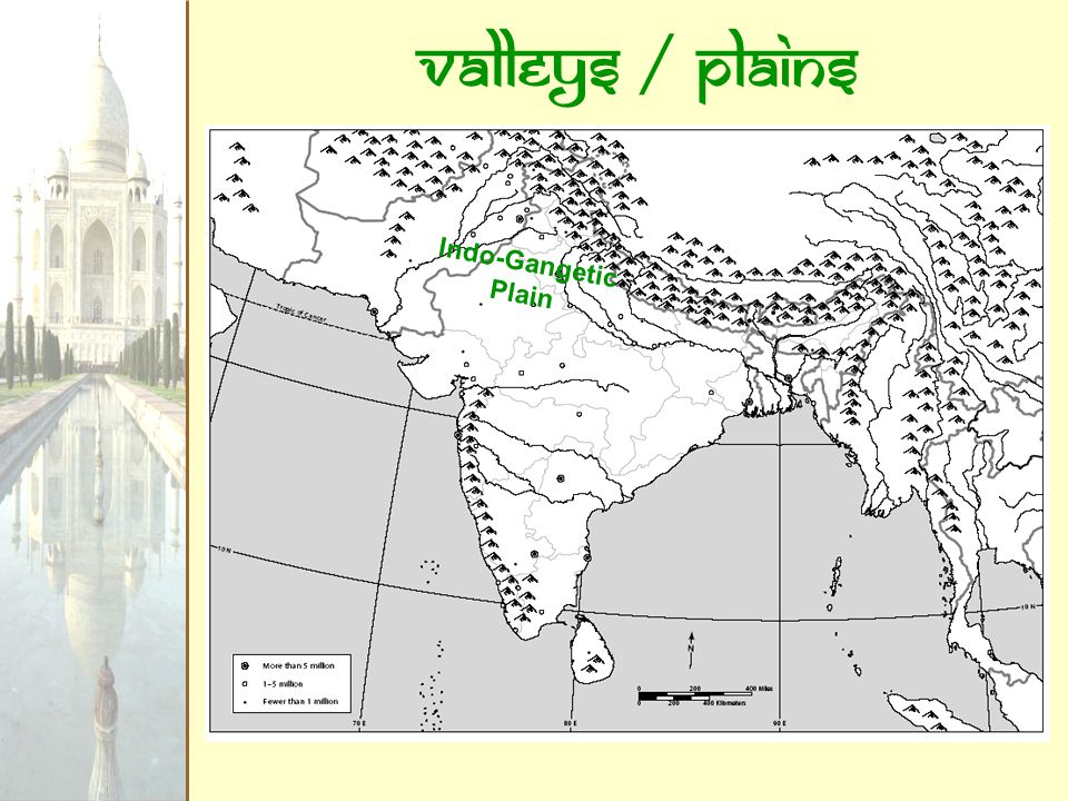 Valleys / Plains Indo-Gangetic Plain