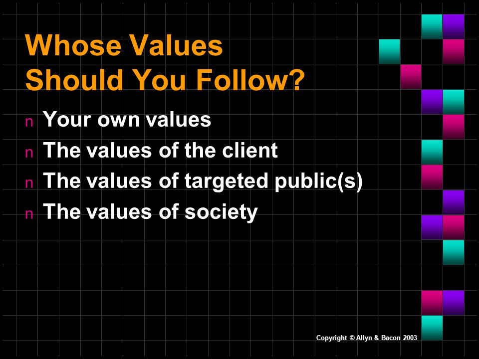 Whose Values Should You Follow.