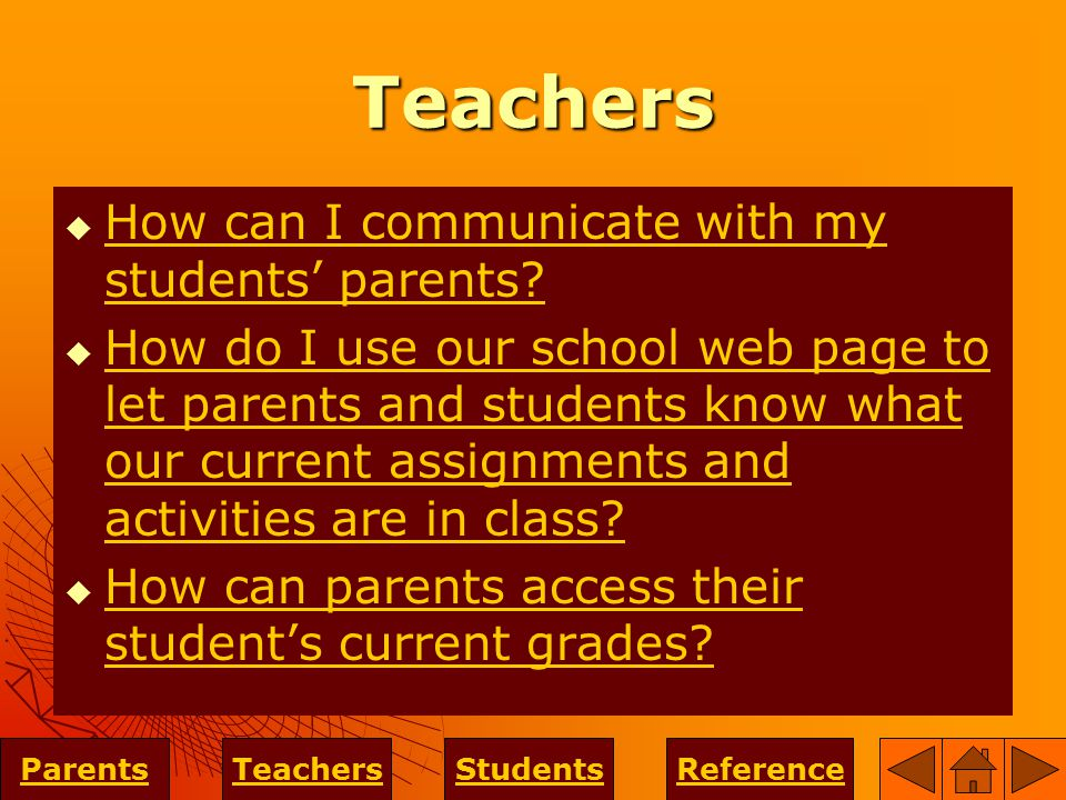 Teachers  How can I communicate with my students' parents.