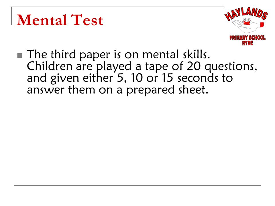 Mental Test The third paper is on mental skills.