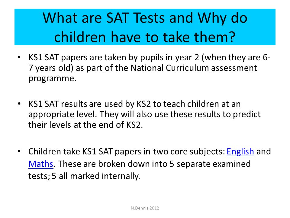 What are SAT Tests and Why do children have to take them.