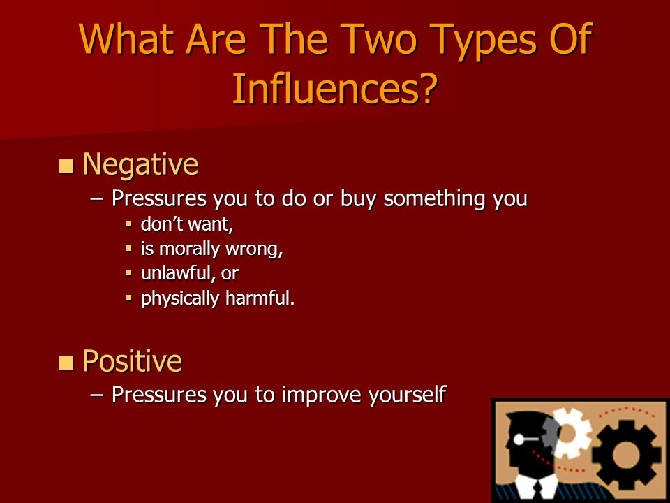 What Are The Two Types Of Influences.