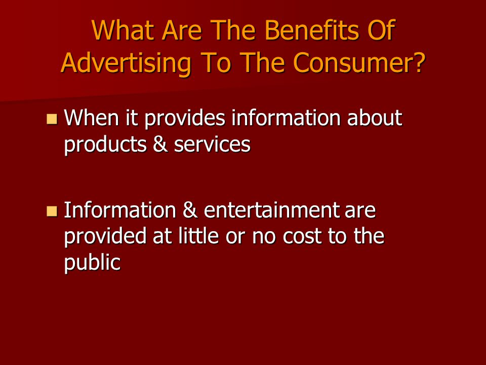 What Are The Benefits Of Advertising To The Consumer.