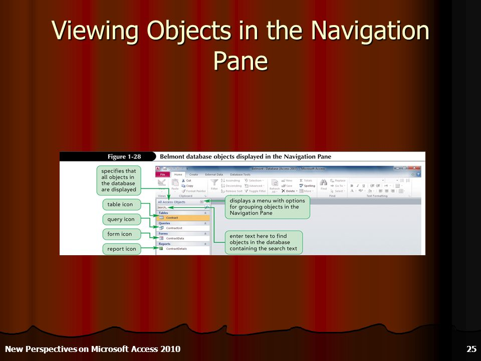 Viewing Objects in the Navigation Pane New Perspectives on Microsoft Access