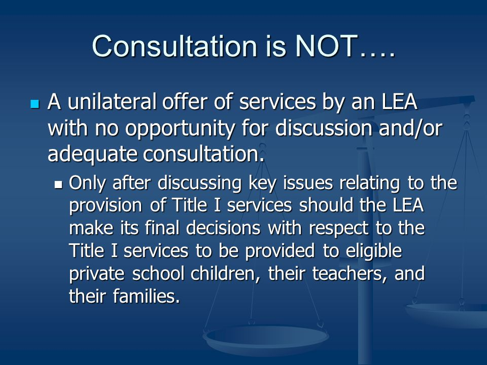 Consultation is NOT….