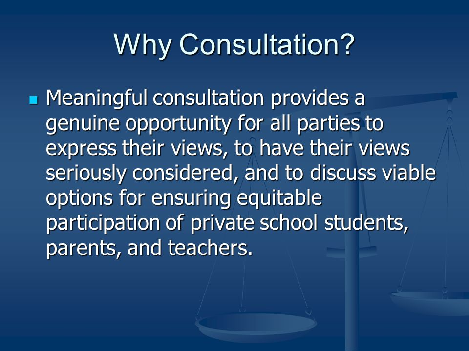 Why Consultation.