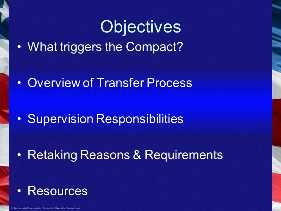 Objectives What triggers the Compact.