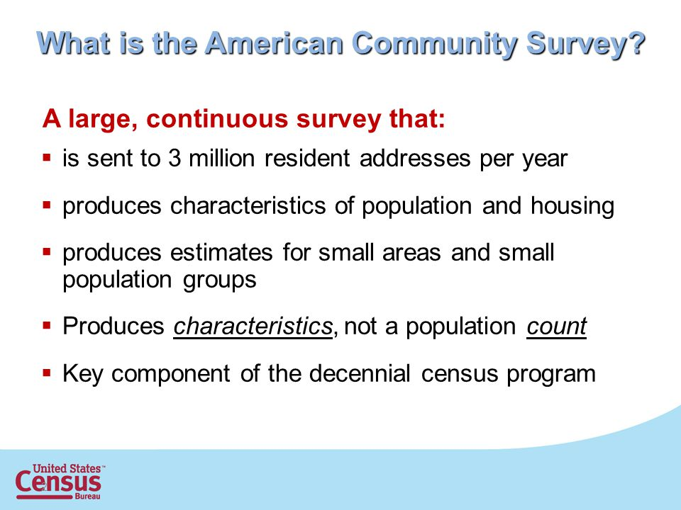 2 What is the American Community Survey.