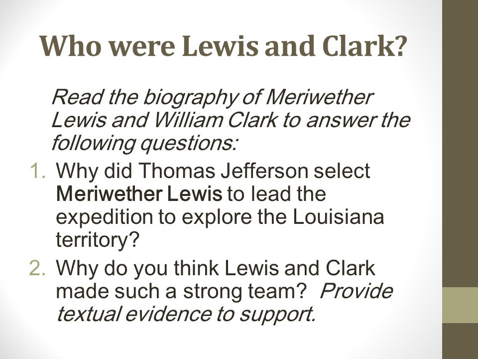 Who were Lewis and Clark.