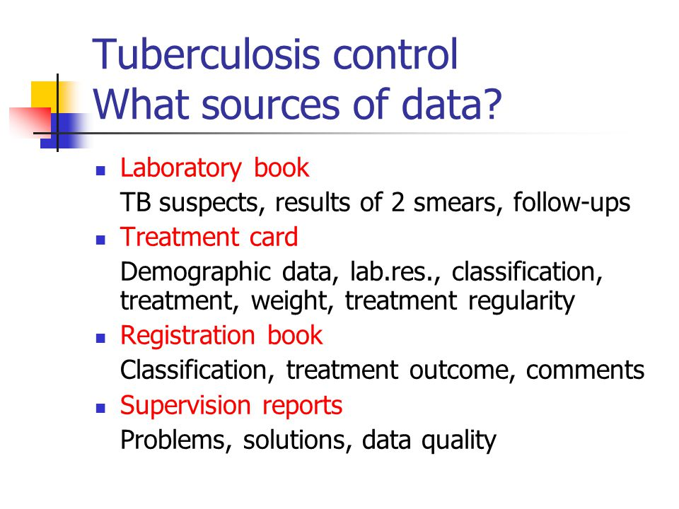 Tuberculosis control What sources of data.