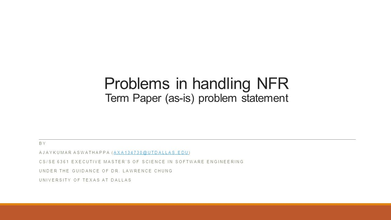 Problems in handling NFR Term Paper (as-is) problem statement BY