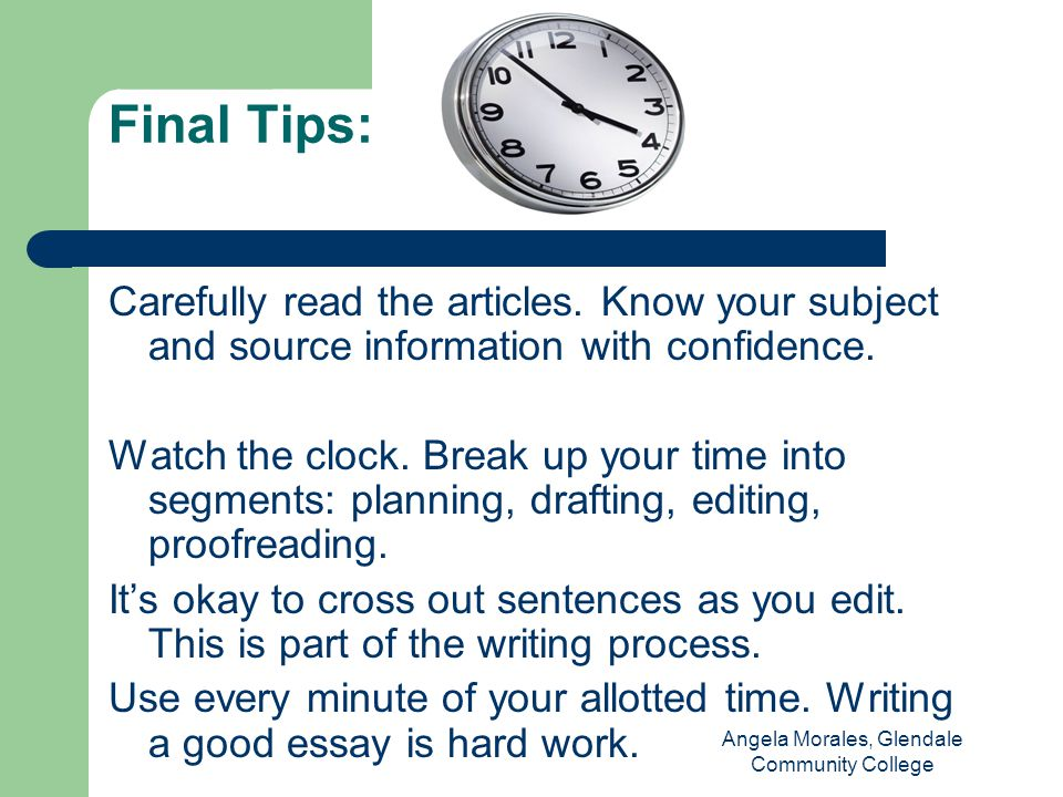 Final Tips: Carefully read the articles. Know your subject and source information with confidence.