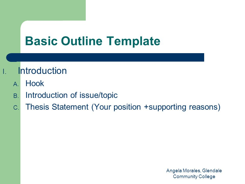 Basic Outline Template I. Introduction A. Hook B.