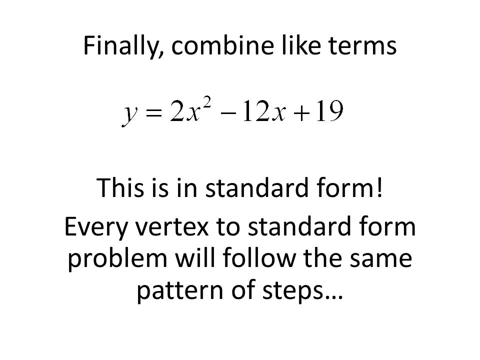 Converting Between Forms Of A Quadratic Equation Ppt Download