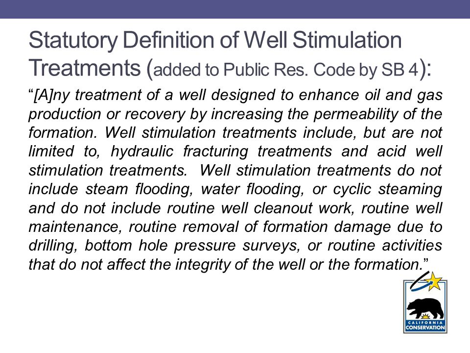 Statutory Definition of Well Stimulation Treatments ( added to Public Res.