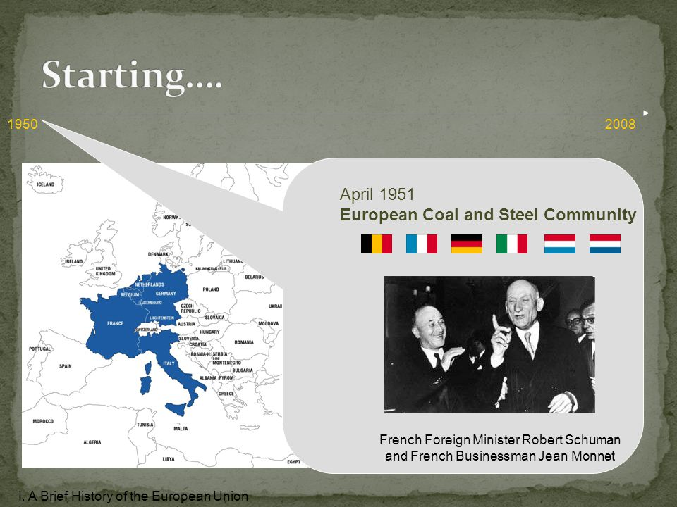 April 1951 European Coal and Steel Community French Foreign Minister Robert Schuman and French Businessman Jean Monnet I.